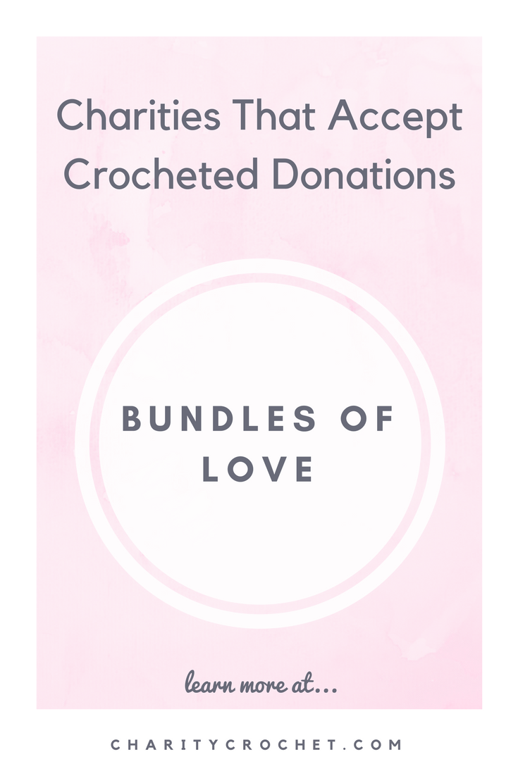 Bundles of Love - Charity Crochet