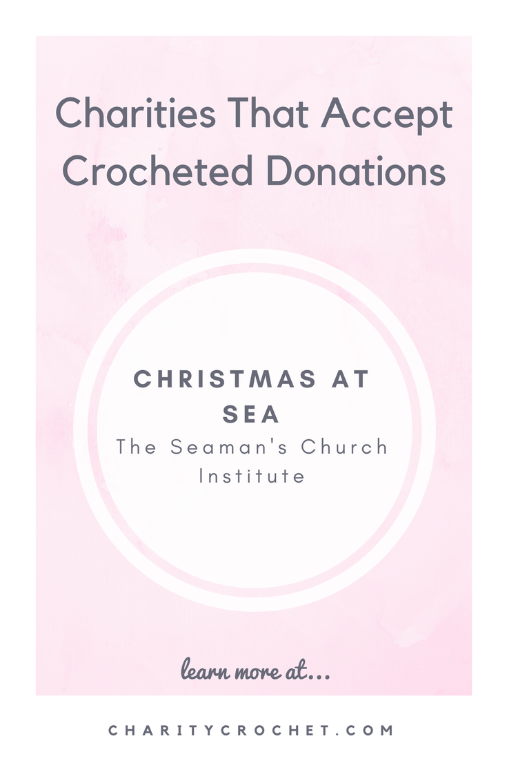 Christmas At Sea - The Seamans Church Institute - Charity Crochet