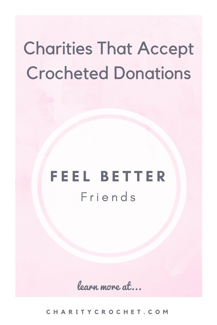 Feel Better Friends - Charity Crochet