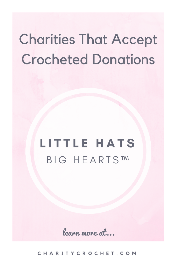 Little Hats Big Hearts™ - Charity Crochet