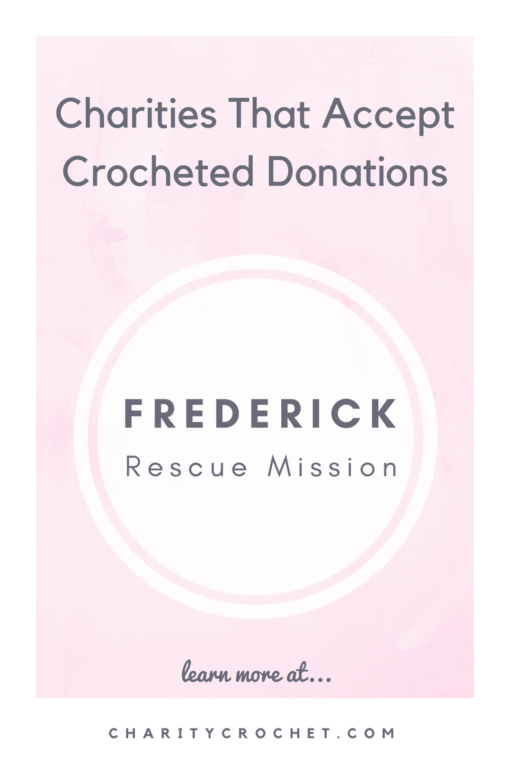 Frederick Rescue Mission - Charity Crochet