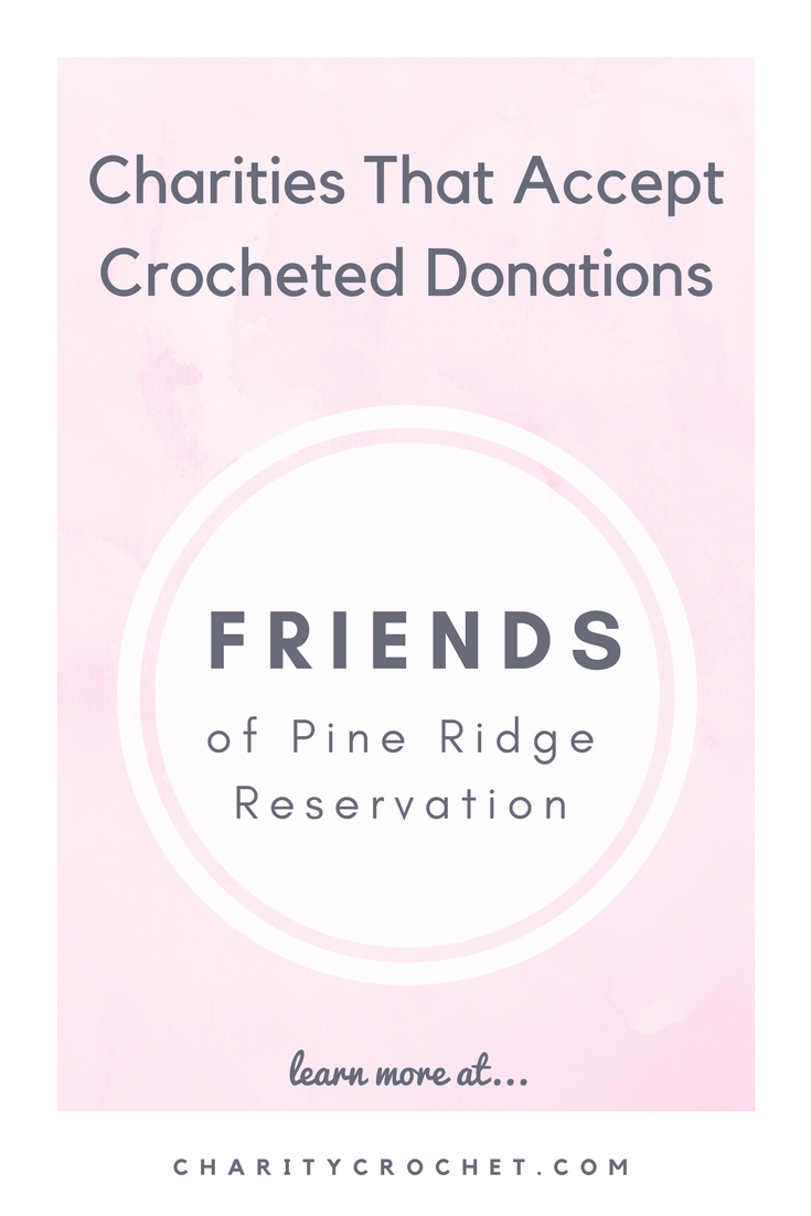 Friends of Pine Ridge Reservation - Charity Crochet